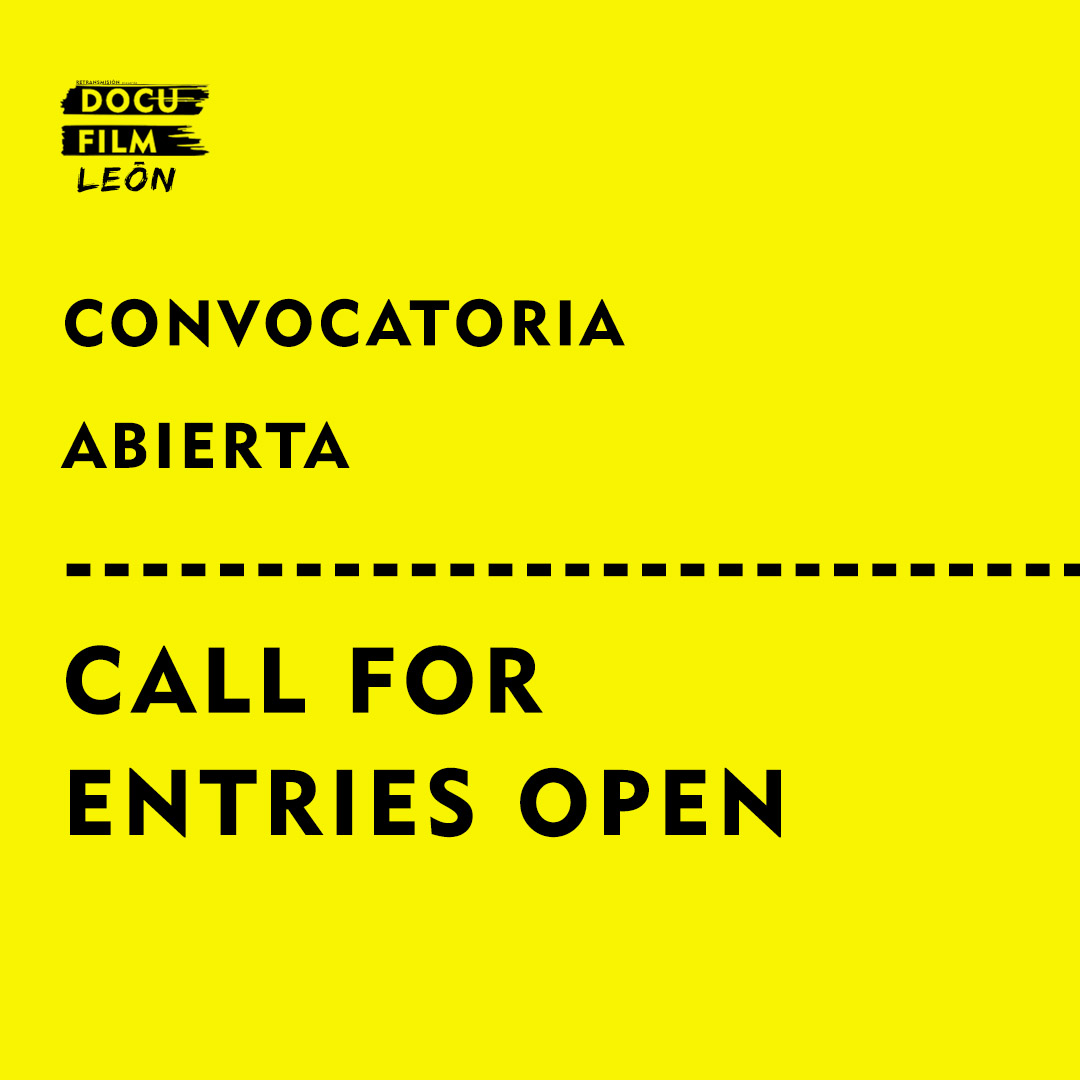 CALL FOR ENTRIES LEÓN