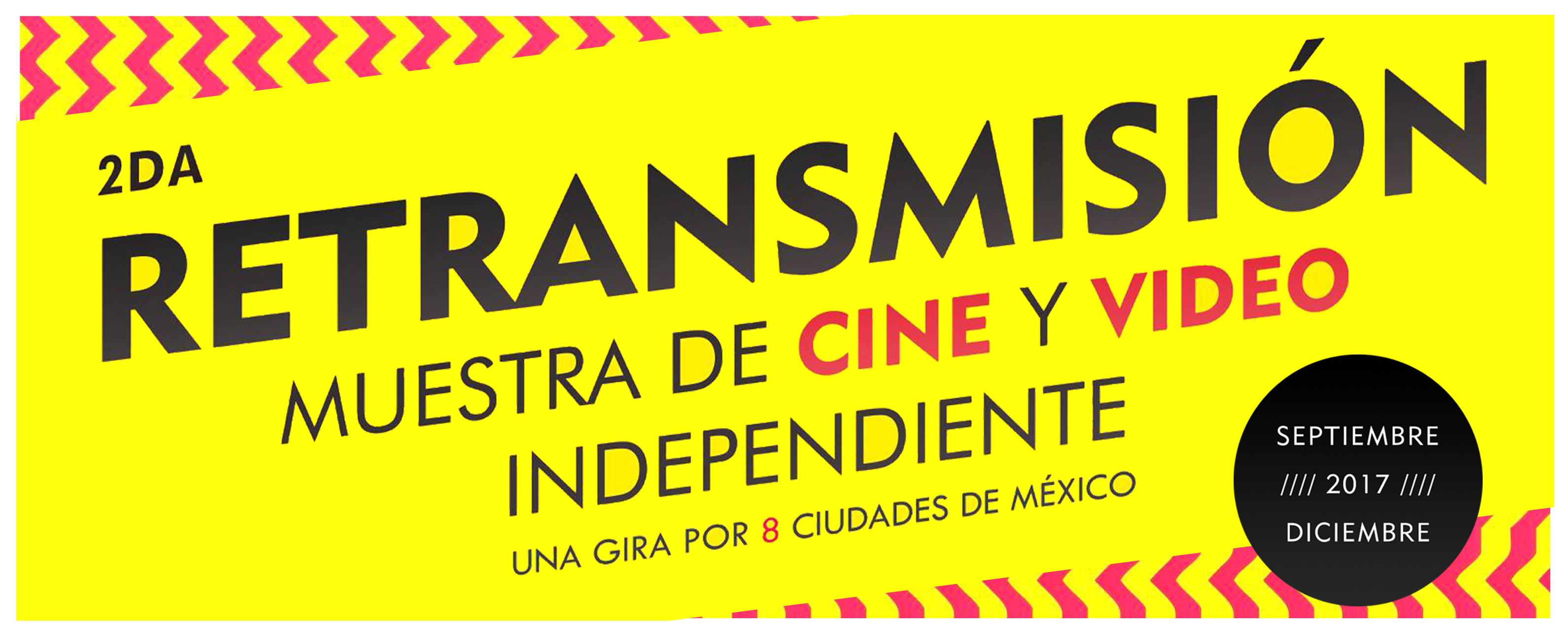 Retransmisión Segunda Muestra de Cine y Video Independiente 2016 Festival de Cine Independiente Despues Tour de Cine Independiente